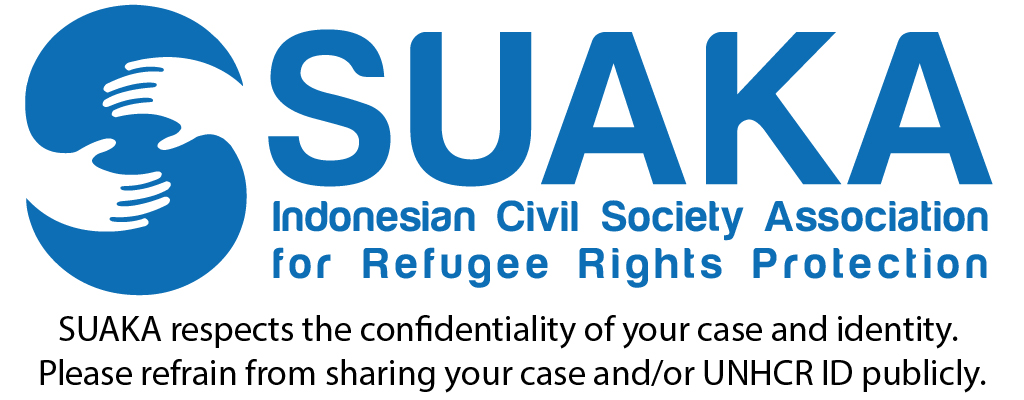 SUAKA respects the confidentiality of your case and identity. Please refrain from sharing your case and/or UNHCR ID publicly.